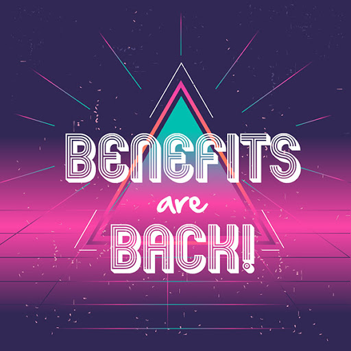 Neon retro graphic with text BENEFITS are BACK!